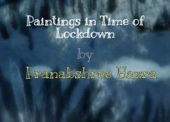 Paintings in Time of Lockdown